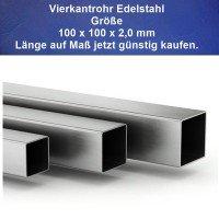 Vierkantrohr Edelstahl 100 x 100 x 2,0 mm Länge auf Maß