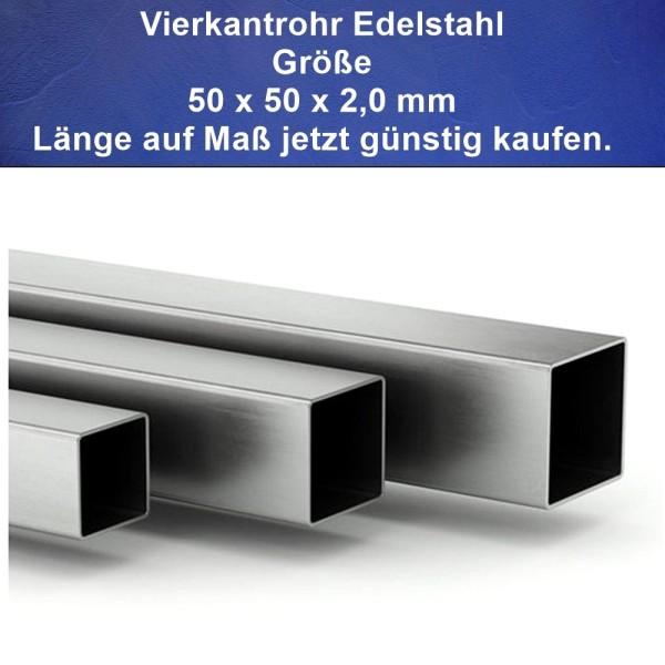 50 x 50 mm Vierkantrore aus Edelstahl jetzt günstig auf Maß kaufen
