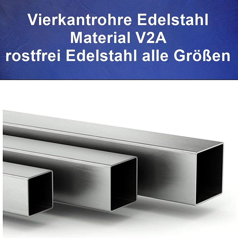 Vierkantrohr Edelstahl Länge auf Maß V2A