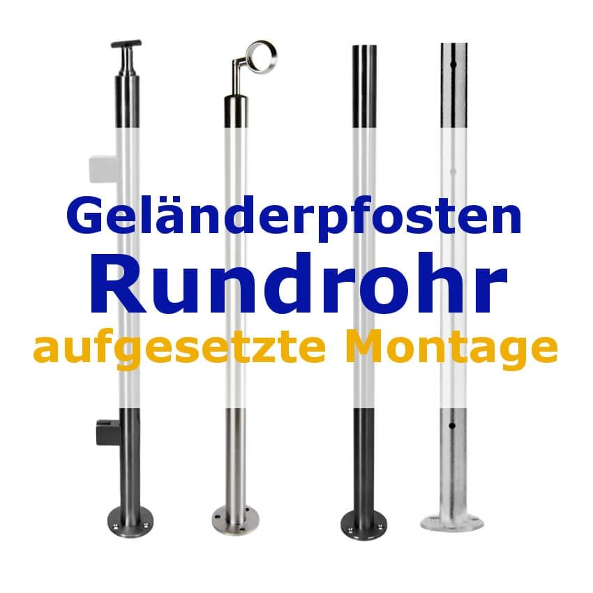 Geländerpfosten Edelstahl Rundrohr, aufgesetzte Montage.