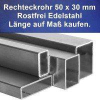Rechteckrohr Edelstahl 50 x 30 x 2 mm, V2A