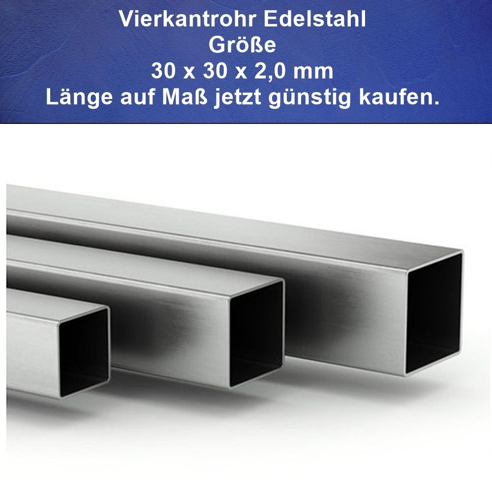 2 m Quadrat-Rohr 30x30 x 2 EDELSTAHL K240 Vierkantrohr