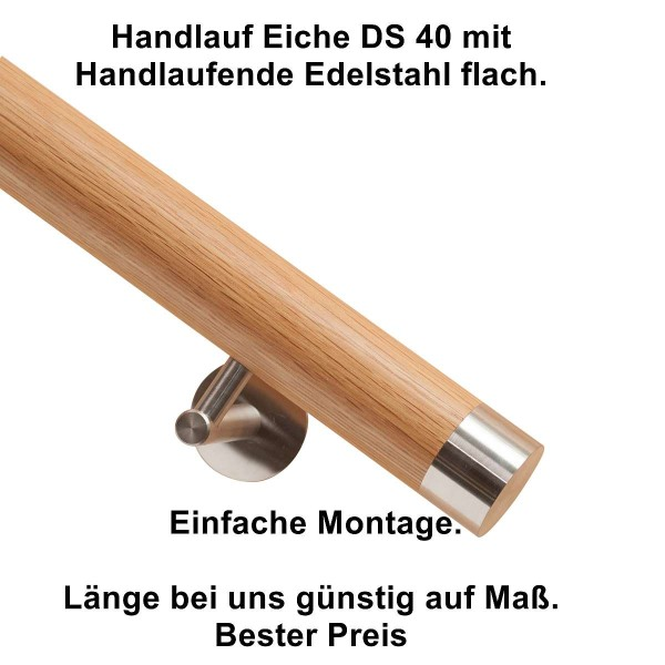 Hanndlauf Eiche DS40 mit Handlaufende flach aus Edelstahl