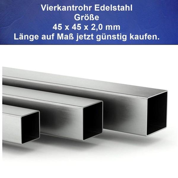 45 x 45 mm Vierkantrohre aus Edelstahl Länge auf Maß günstig kaufen