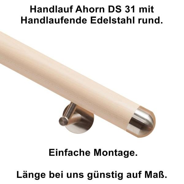 Handlauf Ahorn DS31 Enden rund aus Edelstahl