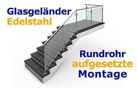 Geländer mit Glas, aufgesetzte Montage, Rundrohr.