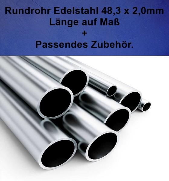 Rundrohr 48,3 x 2,0 mm Edelstahl Länge auf Maß